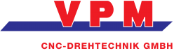 VPM CNC-Drehtechnik GmbH